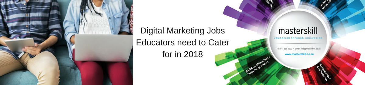 digital-marketing-jobs-educators-need-to-cater-for-in-2018